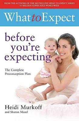 What to Expect: Before You're Expecting by Heidi E. Murkoff (English) Paperback