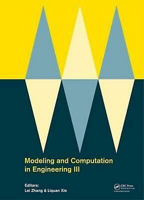 Modeling and Computation in Engineering Iii: Porceedings of the 3rd Internationa