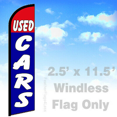 Flag Only 2.5' WINDLESS Swooper Feather Banner Sign - USED CARS bf