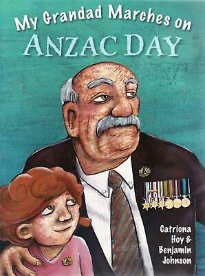 My Grandad Marches on Anzac Day by Catriona Hoy Paperback Book Free Shipping!