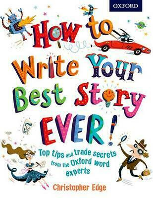 How to Write Your Best Story Ever! by Christopher Edge Paperback Book Free Shipp