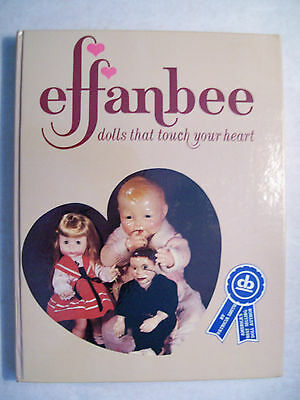 VINTAGE EFFANBEE DOLLS COLLECTOR'S BOOK Hardback 248 pages