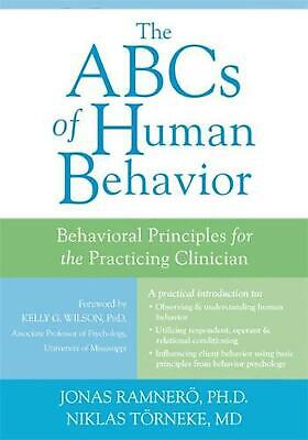 The ABCs of Human Behavior: Behavioral Principles for the Practicing Clinician b