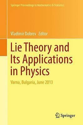 Lie Theory and Its Applications in Physics - 9784431552840 DHL-Versand PORTOFREI