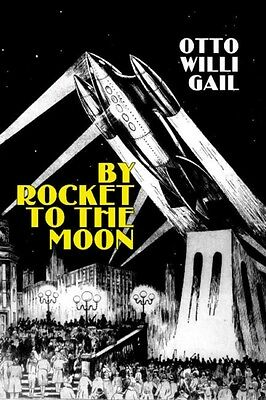 By Rocket to the Moon (Apogee Science Fiction) (Mass Market Paperback), Otto Wi.