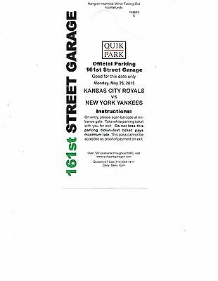 NY Yankee Official Parking Pass - 05/25/2015