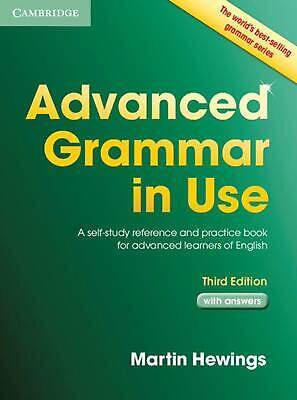 Advanced Grammar in Use Book with Answers: A Self-Study Reference and Practice B