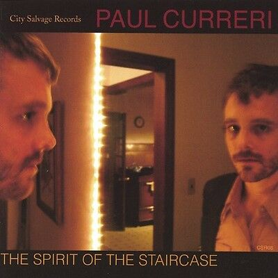 Paul Curreri - Spirit of the Staircase [New CD]