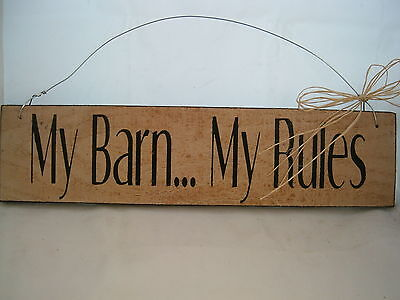 Hand Painted Primitive Rustic Western Wood Horse Sign My Barn, My Rules