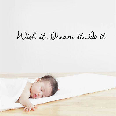 Wish it Dream it Do Child Adult Living Wall Sticker Decal Quote Inspiration Art