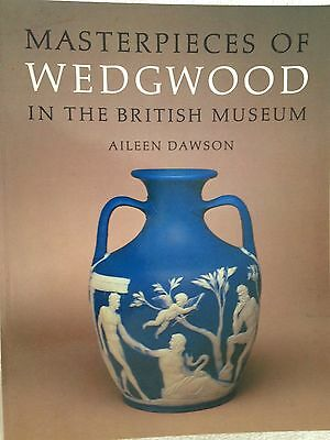 ❤MASTERPIECES OF WEDGWOOD IN THE BRITISH MUSEUM 1st Edition 1st Printing Dawson❤