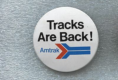 """Amtrak """"tracks Are Back"""" Button"""