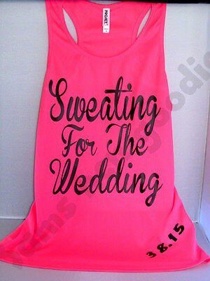 Sweating for the wedding gym top with date on many colours