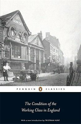 The Condition of the Working Class in England-Friedrich Engels