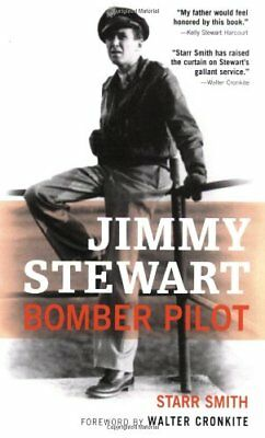Jimmy Stewart: Bomber Pilot-Starr Smith