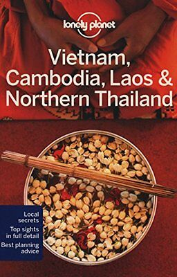 Lonely Planet Vietnam, Cambodia, Laos and Northern Thailand-Greg Bloom
