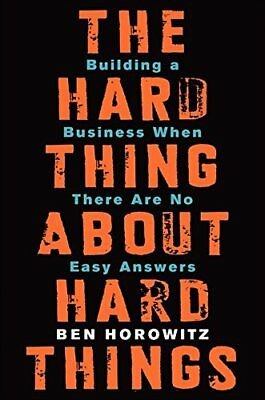 The Hard Thing about Hard Things-Ben Horowitz