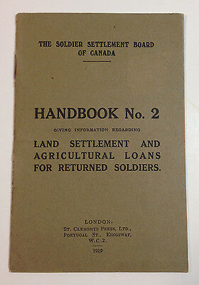 """""""Handbook No. 2 - Land Settlement...For Returned Soldiers"""" Canadian 1919 WWI"""