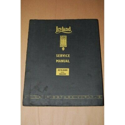 Leyland Service Manual 0370/0400 Diesel Engine Chapter 3X Buono