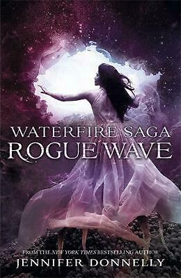Waterfire Saga: Rogue Wave: Book 2 by Jennifer Donnelly Paperback Book Free Ship