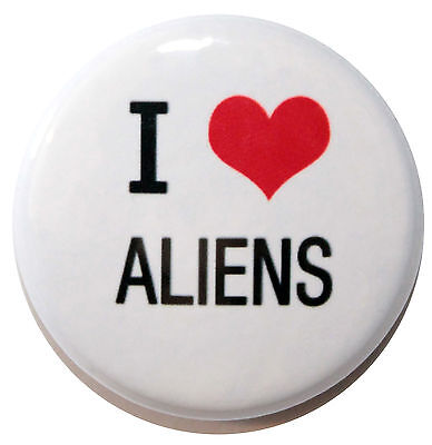 "1"" (25mm) ' I LOVE ALIENS ' Button Badge PIn - High Quality"