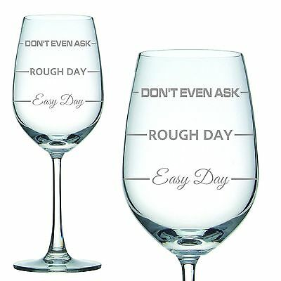 Engraved 350ml White Wine Glass 'Easy Day Rough Day' Christmas Gift Mothers Day
