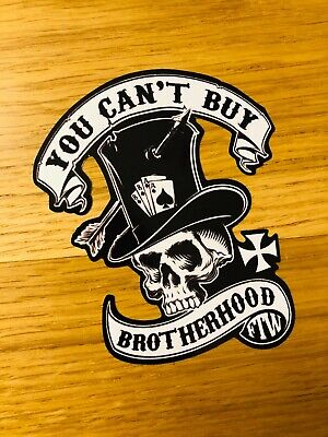 YOU CAN'T BUY BROTHERHOOD Aufkleber Sticker Skull Totenkopf Auto Rock Bike Mi200