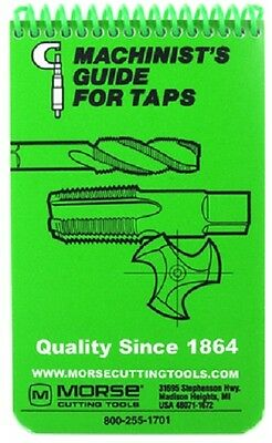 New Morse Machinist Guide for Taps , Handbook, BB