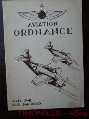 1942 Aviation Ordnance Class 10-42 Yearbook Naval Air Station NAS San Diego WWII