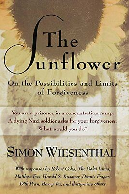 The Sunflower: On the Possibilities and Limits of Forgiveness-Bonny V. Fetterman
