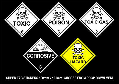 Packs Of 1, 2, 4, 6 Or 8 Dangerous Substance Stickers Choice Of 5 100mm x 100mm