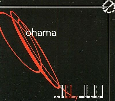 Ohama - Earth History Multiambient [New CD]