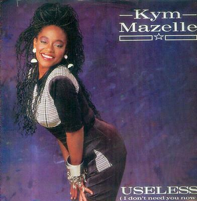 "7"" Kym Mazelle/Useless (I Don´t Need You Now) UK"