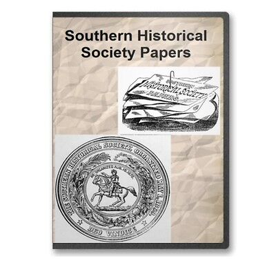 The Southern Historical Society Papers - 44 Volumes on DVD  -  C821