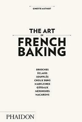 The Art of French Baking by Ginette Mathiot (English) Hardcover Book Free Shippi