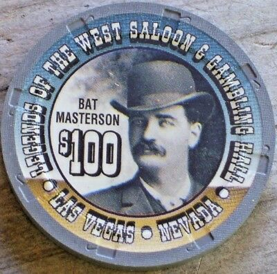 $100 Bat Masterson Chip From Legends Of The West Saloon Casino  Las Vegas Nv