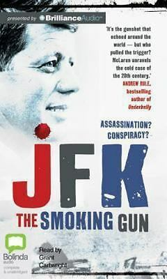 JFK : The Smoking Gun by Colin McLaren (2013, CD, Unabridged) - NEW SEALED
