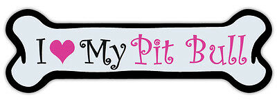 Pink Dog Bone Shaped Magnet - I Love My Pit Bull - Cars, Trucks, Refrigerators
