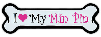 Pink Dog Bone Shaped Magnet - I Love My Min Pin (Miniature Pinscher) - Cars