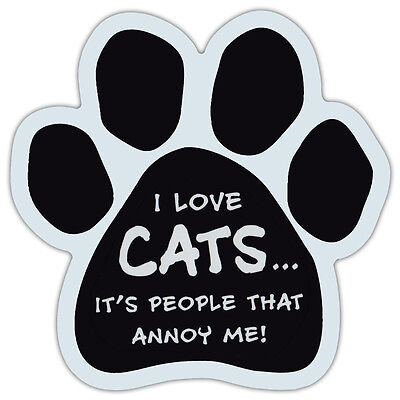 Paw Shaped Car Magnet - Love Cats, People Annoy Me - Cars, Trucks, Refrigerators