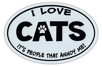 Oval Shaped Car Magnet - Love Cats, People Annoy Me - Cars, Refrigerators