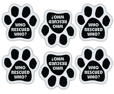 Mini Paw Magnets (Set of 6) - Who Rescued Who? - Rescue Dog - Car, Refrigerator