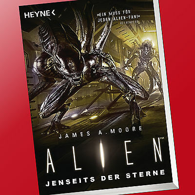 JAMES A. MOORE | ALIENS - JENSEITS DER STERNE | Roman (Buch)