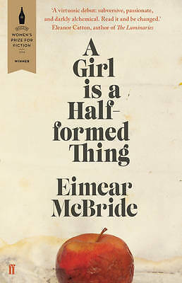 A Girl Is a Half-formed Thing, McBride, Eimear, New