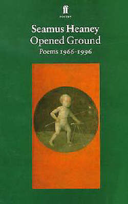 Opened Ground: Poems 1966-1996, Seamus Heaney, New