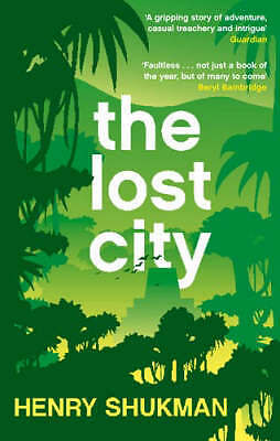 The Lost City, Henry Shukman, New