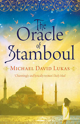 The Oracle of Stamboul, Michael David Lukas, New