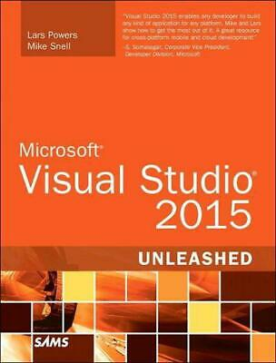 Microsoft Visual Studio 2015 Unleashed by Mike Snell (English) Paperback Book Fr