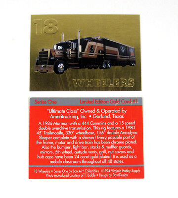 1994 Bon Air 18 Wheelers Series 1 Limited Edition Embossed Gold Card (#1) Nm/Mt