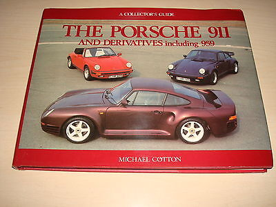 PORSCHE 911 AND DERIVATIVES including 959 BY MICHAEL COTTON DATED 1989 HARDBACK
